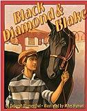 Black Diamond and Blake