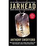 Jarhead: A Marine's Chronicle of the Gulf War and Other Battles ~ Anthony Swofford
