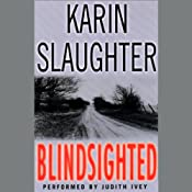 Blindsighted | [Karin Slaughter]