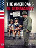 img - for THE AMERICANS IN NORMANDY book / textbook / text book