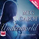 Underworld Audiobook by Meg Cabot Narrated by Natalia Payne