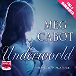 Underworld (       UNABRIDGED) by Meg Cabot Narrated by Natalia Payne