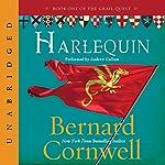 Harlequin: The Grail Quest, Book 1 | Bernard Cornwell