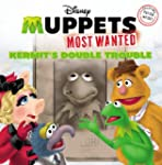 Muppets Most Wanted:  Kermit's Double...
