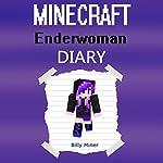 Minecraft Enderwoman Diary   Billy Miner