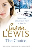 The Choice (0099525674) by Lewis, Susan