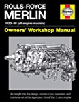 Rolls-Royce Merlin Manual: An insight...