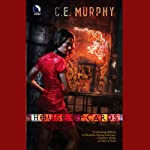House of Cards: The Negotiator Trilogy, Book 2 (       UNABRIDGED) by C. E. Murphy Narrated by Eve Bianco