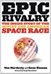Epic Rivalry: Inside the Soviet and A...