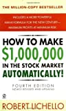 img - for How to Make 1,000,000 in the Stock Market Automatically: (4th Edition) by Lichello, Robert 4 Reissue edition (2001) Mass Market Paperback book / textbook / text book