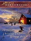 Christmas Under Western Skies: A Prairie Family ChristmasA Cowboy's Christmas (Love Inspired Historical)