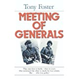 Meeting of Generalsby Tony Foster