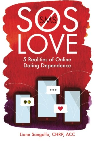 SMS Love, SOS Love: 5 Realities of Online Dating Dependence PDF