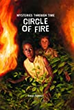 Circle of Fire (Mysteries Through Time)