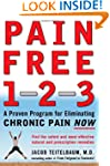 Pain Free 1-2-3: A Proven Program for...
