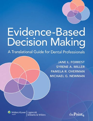 Evidence-Based Decision Making: A Translational Guide for...