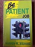 Be Patient - Job.