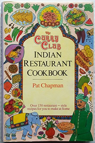 The Curry Club Indian Restaurant Cookbook