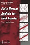 img - for Finite Element Analysis for Heat Transfer: Theory and Software book / textbook / text book