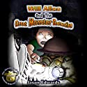 Will Allen and the Great Monster Detective: Chronicles of the Monster Detective Agency, Book 1 Audiobook by Jason Edwards Narrated by Jason Edwards