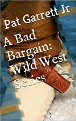 A Bad Bargain: Wild West Series