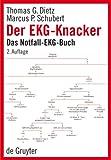 Der EKG-Knacker: Das Notfall-EKG-Buch title=