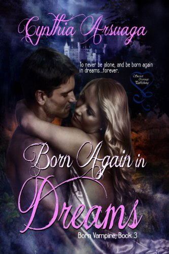 Book: Born Again in Dreams by Cynthia Arsuaga