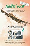 Neil's War: One boy's story of his evacuation to Ireland at the outbreak of WWII