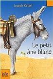 echange, troc Joseph Kessel - Le petit âne blanc