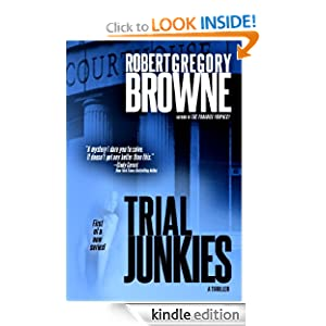 Trial Junkies (A Thriller)