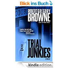 Trial Junkies (A Trial Junkies Thriller Book 1) (English Edition)