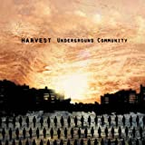 Underground Community by Harvest (2009-08-03)