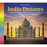 India Dreams (1068), Traumhafte indische Weltmusik zum Entspannen und Genießen. Indische Musik, Musik aus Indien