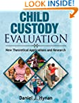 Child Custody Evaluation: New Theoret...