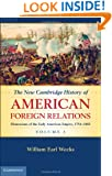 The New Cambridge History of American Foreign Relations (Volume 1)