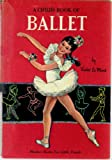 A child's book of ballet (Maxton books for little people)