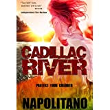Cadillac River - Emily&#39;s Wish: a Novel ~ Jeff Napolitano