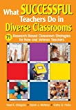 img - for What Successful Teachers Do in Diverse Classrooms: 71 Research-Based Classroom Strategies for New and Veteran Teachers book / textbook / text book
