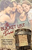 img - for The Bucket List Dare book / textbook / text book