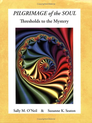 Pilgrimage of the Soul (Thresholds to the Mystery)