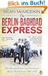 The Berlin-Baghdad Express: The Ottom...