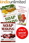 Soap Making: 3 Books With More Than 7...