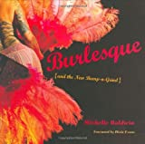 img - for By Michelle Baldwin Burlesque and the New Bump-n-Grind [Paperback] book / textbook / text book