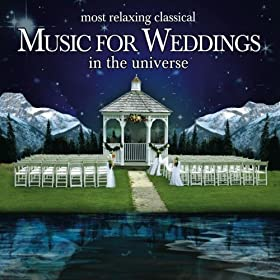 the most relaxing classical music for weddings in the universe various artists mp3. Black Bedroom Furniture Sets. Home Design Ideas