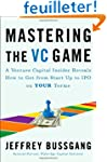 Mastering the VC Game: A Venture Capi...
