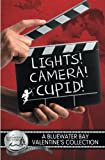 img - for Lights, Camera, Cupid! book / textbook / text book