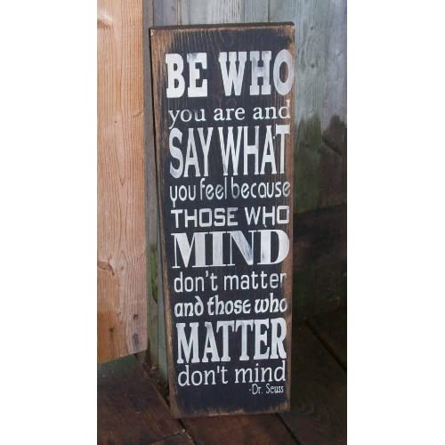 Quote Plaques: Be Who You Are Dr Seuss Quote Wood Sign