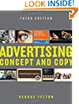 Advertising: Concept and Copy (Third...