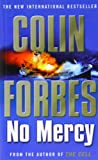 Colin Forbes No Mercy