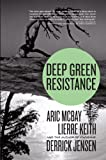 Deep Green Resistance: Strategy to Save the Planet (1583229299) by Jensen, Derrick